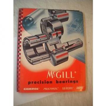 USED MCGILL PRECISION BEARINGS 1960 CATALOG 52A CAMROL MULTIROL GUIDEROL CAGEROL